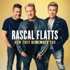 How They Remember You by Rascal Flatts song lyrics