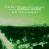 Chill Album (feat. Norah Jones) album lyrics, reviews, download