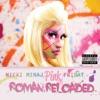 Pink Friday ... Roman Reloaded album lyrics, reviews, download