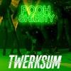 Twerksum - Single album lyrics, reviews, download