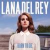 Born To Die album lyrics, reviews, download