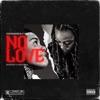 No Love (feat. Young MA) - Single album lyrics, reviews, download