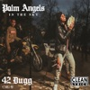 Palm Angels in the Sky - Single album lyrics, reviews, download