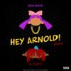 Hey Arnold (Remix) [feat. Lil Yachty] - Single album lyrics, reviews, download