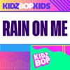Rain on Me - Single album lyrics, reviews, download