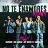 No Te Enamores (Remix) [feat. Jay Wheeler & Amenazzy] - Single album lyrics, reviews, download