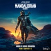 The Mandalorian: Season 2 - Vol. 1 (Chapters 9-12) [Original Score] by Ludwig Göransson album lyrics