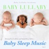 Baby Lullaby: Relaxing Piano Lullabies and Natural Sleep Aid for Baby Sleep Music, Vol. 2 album reviews