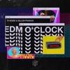 EDM O' CLOCK - Single album lyrics, reviews, download