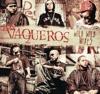 Los Vaqueros Wild Wild Mixes by Various Artists album lyrics