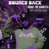 Bounce Back (feat. Icewear Vezzo) - Single album lyrics, reviews, download