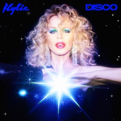 DISCO (Deluxe) by Kylie Minogue album songs, reviews, credits