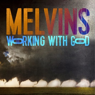 Working with God by Melvins album reviews, ratings, credits