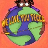 We Love You Tecca album lyrics, reviews, download
