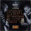 Real Life (feat. Ed Sheeran) [Remix] - Single album lyrics, reviews, download