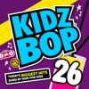 Kidz Bop 26 album lyrics, reviews, download