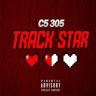 Track Star (feat. Mooski) - Single by C5 305 album reviews, ratings, credits