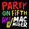 Party On Fifth Ave. - Single album lyrics, reviews, download