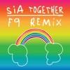 Together (Remixes) - Single album lyrics, reviews, download