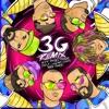 3G (feat. Jon Z, Don Chezina, Chencho Corleone & Myke Towers) [Remix] song lyrics