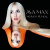 My Head & My Heart by Ava Max song lyrics, listen, download
