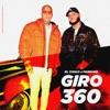 Giro 360 (feat. Farruko) - Single album lyrics, reviews, download