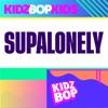 Supalonely - Single album lyrics, reviews, download