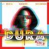 Dura (Remix) [feat. Natti Natasha, Becky G. & Bad Bunny] - Single album lyrics, reviews, download
