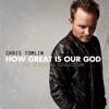 God of This City (feat. Chris Tomlin) [Live] song lyrics