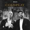 Coldplay: Reimagined - Single album lyrics, reviews, download