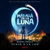 """Viaje A La Luz (De """"Más Allá De La Luna"""" Soundtrack) - Single album lyrics, reviews, download"""