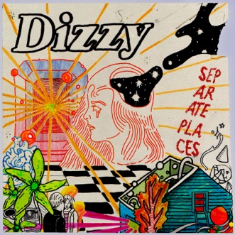 Separate Places - EP by Dizzy album reviews, ratings, credits