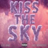 Kiss the Sky (feat. Hit Wxnder) - Single album lyrics, reviews, download
