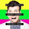 Money Sucks, Friends Rule album lyrics, reviews, download