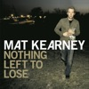 Nothing Left To Lose (Expanded Edition) album lyrics, reviews, download