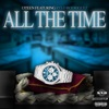 All the Time (feat. Rylo Rodriguez) - Single album lyrics, reviews, download
