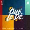 Que Le De - Single album lyrics, reviews, download