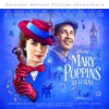 Mary Poppins Returns (Original Motion Picture Soundtrack) by Various Artists album lyrics