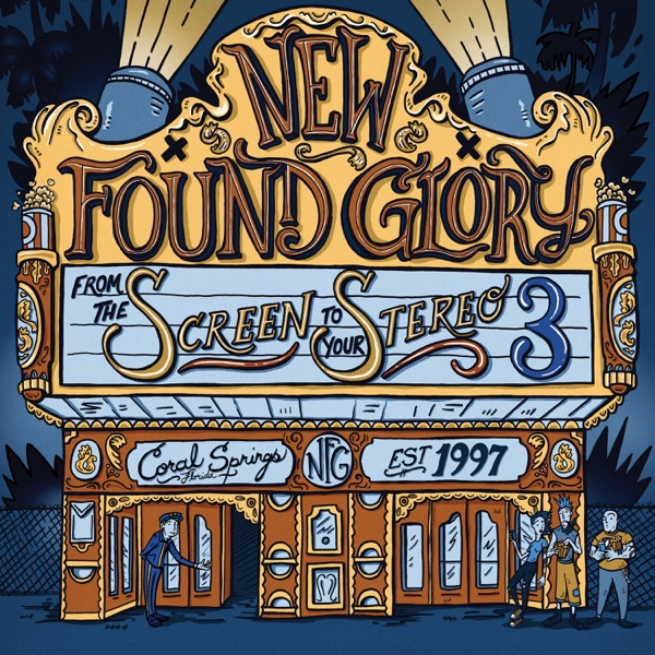 From the Screen to Your Stereo 3 by New Found Glory album reviews, ratings, credits