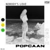 Nobody's Love (Remix) - Single album lyrics, reviews, download