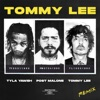 Tommy Lee (feat. Post Malone) [Tommy Lee Remix] - Single album lyrics, reviews, download