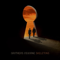 Skeletons by Brothers Osborne album songs, reviews, credits