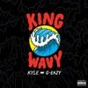 King Wavy (feat. G-Eazy) - Single album lyrics, reviews, download
