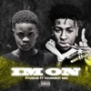 Im On (feat. YoungBoy Never Broke Again) - Single album lyrics, reviews, download