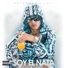 Soy El Nata (Apple Music Up Next Film Edition) album lyrics, reviews, download