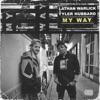 My Way by Lathan Warlick & Tyler Hubbard song lyrics
