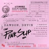 The Pink Slip - EP album lyrics, reviews, download