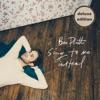 Sing To Me Instead (Deluxe) album lyrics, reviews, download