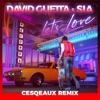 Let's Love (Cesqeaux Remix) - Single album lyrics, reviews, download