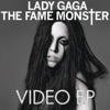The Fame Monster Video EP album lyrics, reviews, download